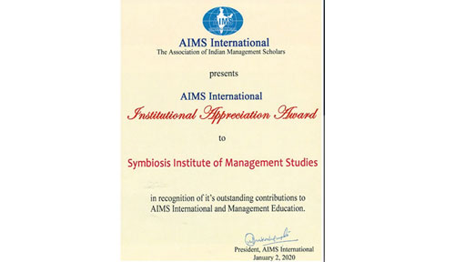Symbiosis Institute of Management Studies (SIMS) has been recognized & honored with the 'Institutional Appreciation Award' by AIMS International acknowledging SIMS as a premier and outstanding Institute in India.